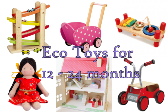 Eco Toys for 12 -24 Months
