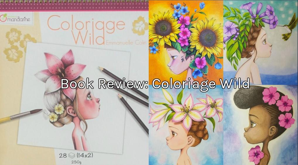 Book Review Coloriage Wild Live Eat Colour
