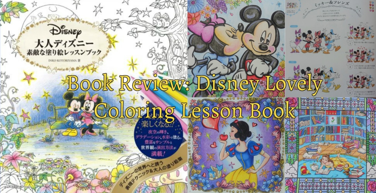 Book Review Disney Lovely Coloring Lesson