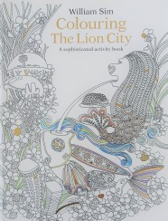 Colouring the Lion City by William Sim