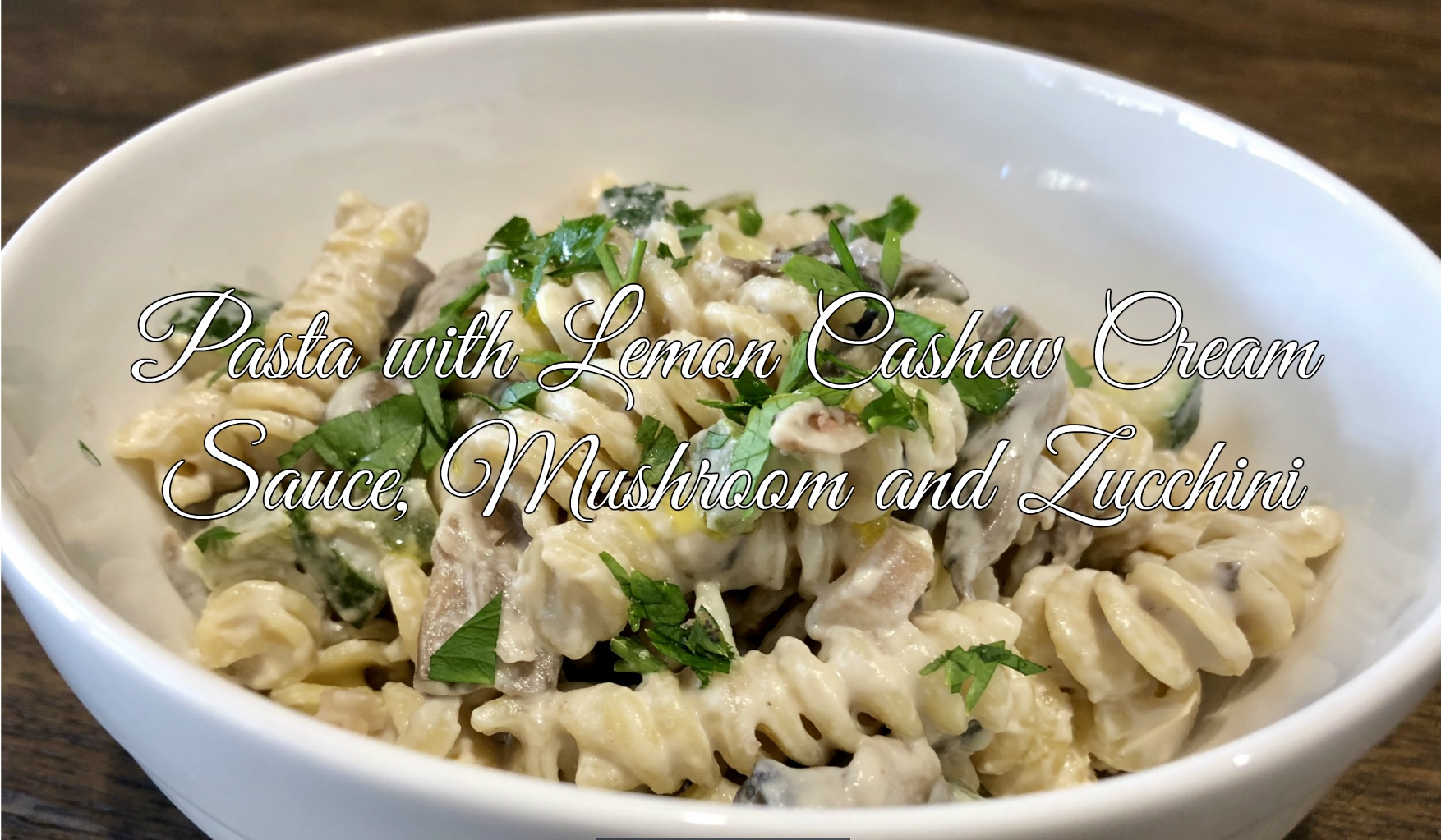 Pasta with Lemon Cashew Cream