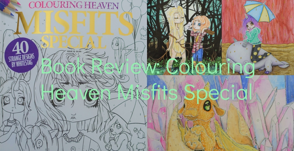 Book Review Colouring Heaven Misfits Special