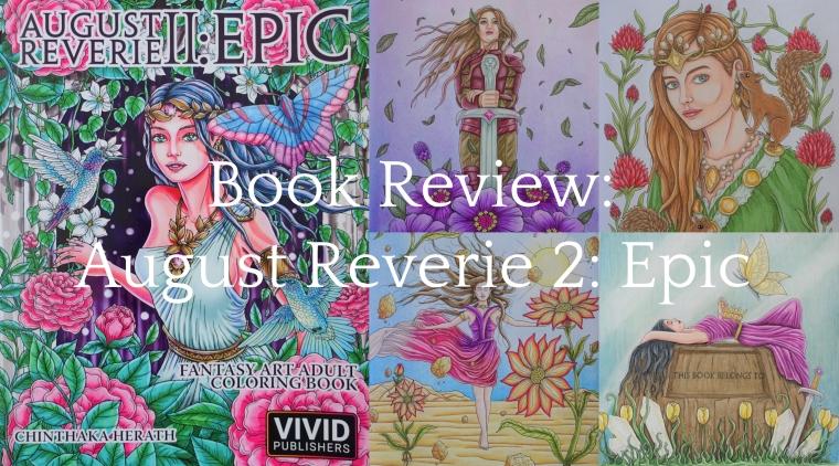 August Reverie 2 Epic