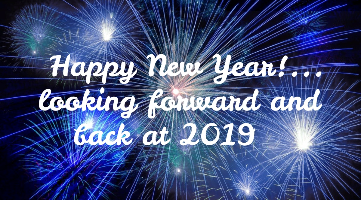 Happy New Year Looking Forward And Back At 2019 Live